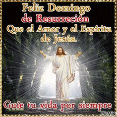 Good Night Quotes Images, Cute Good Morning Quotes, Sunday Quotes, Good Morning Messages, Christian Quotes Images, Happy Easter Sunday, Spanish Inspirational Quotes, Catholic Pictures, Resurrection Day