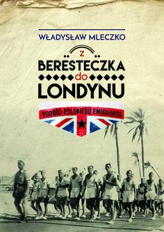 Z Beresteczka do Londynu - Władysław Mleczko Movies, Movie Posters, Films, Film Poster, Cinema, Movie, Film, Movie Quotes, Movie Theater