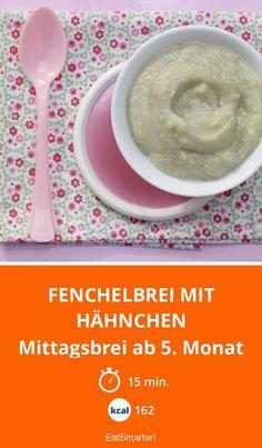 Fenchelbrei mit Hähnchen - Mittagsbrei ab 5. Monat - smarter - Kalorien: 162 Kcal - Zeit: 15 Min. | eatsmarter.de