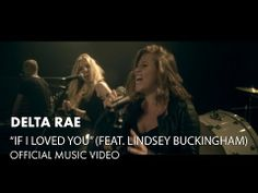 Delta Rae - If I Loved You --Fell in love with this song the first time I heard it on the radio. Kinds Of Music, Music Is Life, Good Music, My Music, Learning Patience, Lindsey Buckingham, I Love You, My Love, Soundtrack To My Life