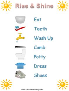 Morning Routine chart for preschoolers to rise and shine. I think I would move potty to before wash. Most kids have to go immediately. Morning Routine Chart, School Routines, Charts For Kids, School Readiness, Life Skills, Parenting Hacks, Montessori, Cool Kids, Back To School