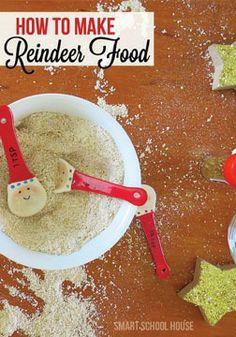 How to Make Reindeer Food.