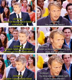 """(gif set) """"So, you're just a little shit?""""     Mads Mikkelsen"""