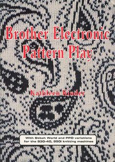 """Link to a book review of """"Brother Electronic Pattern Play"""" by Kathleen Kinder. The review is in German and English, by kind permission from Kerstin of the Strickforum blog."""