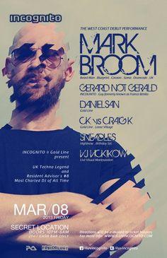 Incognito presents Mark Broom at TBA - Los Angeles