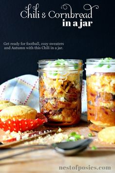 One of my Fall Favorites!  Cornbread & Chili in a jar via Nest of Posies