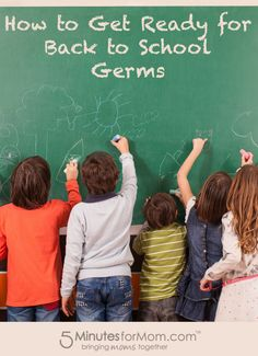 How to Get Ready for Back to School Germs