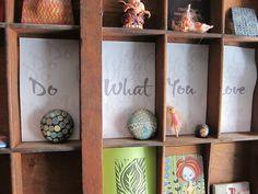 Do What You Love - studio wall  Cynthia Tinapple