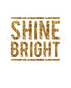 Shine Bright {new printable}