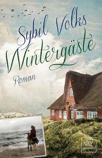 ~*Book Lounge-Lesegenuss*~: || Kurzmeinung || Wintergäste - Sybil Volks