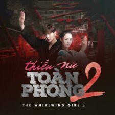 Phim Thiếu Nữ Toàn Phong 2