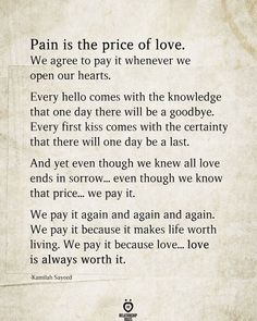 Pain Is The Price Of Love - wisdom quotes Pain Quotes, Wisdom Quotes, True Quotes, Motivational Quotes, Inspirational Quotes, Quotes About Pain, Quotes Quotes, Sister Poems, Sister Quotes