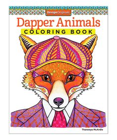 Look at this Dapper Animals Coloring Book on #zulily today!