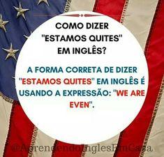 Estamos quites  Inglês