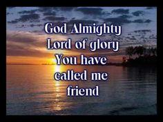 Friend of God - Phillips Craig & Dean