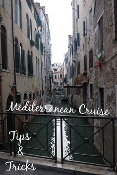 Trips and Tricks when going on a Mediterranean Cruise Honeymoon