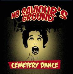 CEMETERY DANCE – No Saviour's Ground (EP)