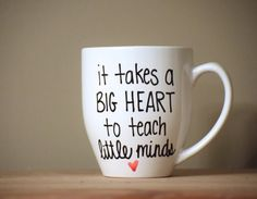 it take a big heart to teach little minds, teacher mug, mug for teacher, teacher gift, special teacher gift, coffee mug for teacher