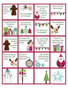 Advent Calendar activities for our elf on the shelf. Favorites: Have a family dance party, Eat dinner by candlelight, Go look at Christmas lights, Build Christmas things with legos--SD