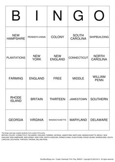 "Early America: 13 Colonies Bingo (adapt sheet...Rather than calling out one of the boxes, say, ""the colony founded by William Penn."" Then have the students find the box. Use as review game."