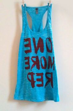 """Medium Teal / Turquoise Women's """"ONE MORE REP"""" Crossfit/ Fitness / Workout Tank Top. How cute and motivational! LOVE quotes on workout tanks....keeps things fun!"""