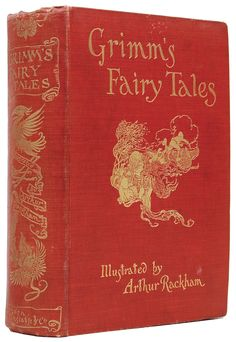 Grimm's Fairy Tales illustrated by Arthur Rackham