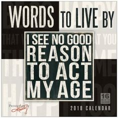Words To Live By — Primitives By Kathy 2018 Wall Calendar