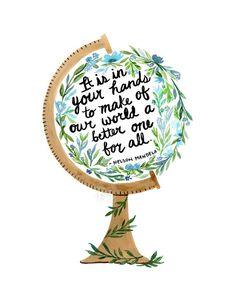 Nelson Mandela Quote Print Watercolor Globe Art Print