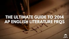 The Ultimate Guide to 2014 AP English Literature FRQs https://www.albert.io/blog/ultimate-guide-to-2014-ap-english-literature-frqs/