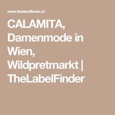 CALAMITA, Damenmode in Wien, Wildpretmarkt | TheLabelFinder Fashion Women