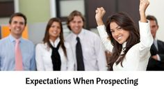 MLM Tips: Expectations When Prospecting