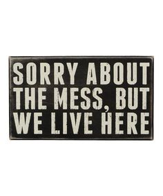 Look at this #zulilyfind! 'We Live Here' Box Sign by Primitives by Kathy #zulilyfinds