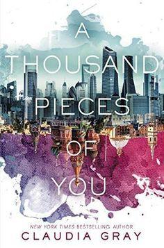 A Thousand Pieces of You [Paperback] [Nov 03, 2015] Gray, Claudia]