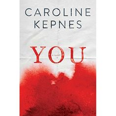 """""""[A] beautifully crafted thriller that will give you chills."""" (People magazine) From debut author Caroline Kepnes comes You, one of Suspe..."""