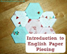 Get started with English Paper Piecing (EPP)