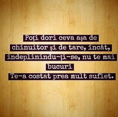 Foarte adevarat! Images And Words, Having A Bad Day, True Words, Travel Quotes, Growing Up, Periodic Table, It Hurts, Crushes, Messages