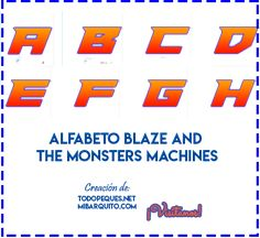 Letras de Blaze Monsters Machines Abecedario descarga gratis   Mi Barquito Blaze And The Monster Machines Party, Blaze The Monster Machine, Shark, Birthdays, Parties, Alphabet, Dress, Free Downloads, Boats