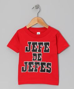 Take a look at this Red 'Jefe de Jefes' Tee - Infant, Toddler & Kids by Ay Caramba on #zulily today!