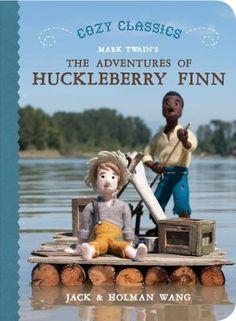 Cozy Classics: The Adventures of Huckleberry Finn by Jack Wang,http://www.amazon.com/dp/192701848X/ref=cm_sw_r_pi_dp_v8yptb1DQZYGVP7H