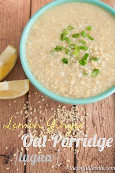 Savory oatmeal makes a hearty and satisfying meal! Savory, lemon ginger oat porridge replaces the rice in traditional lugaw (Filipino rice porridge) with steel cut oats for a satisfying chew.