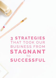 3 Strategies That Took Our Business From Stagnant to Successful - Elle & Company - online business, entrepreneur Business Advice, Business Entrepreneur, Business Planning, Business Marketing, Online Business, Successful Business, Business Motivation, Business Opportunities, Business Launch