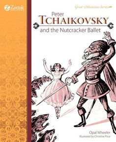 Peter Tchaikovsky and the Nutcracker Ballet by Opal Wheeler, http://www.amazon.com/dp/1610060121/ref=cm_sw_r_pi_dp_uXg.rb07M8GE4