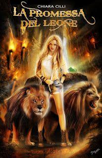 """Voglio essere sommersa dai libri: Recensione """"La promessa del leone"""" di Chiara Cilli..."""