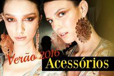 9 tendências de acessórios para o verão 2016 - Site de Beleza e Moda