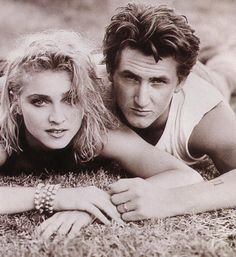 Madonna & Sean Penn its hard to believe he beat her for 9 hrs and she came out of it alive and in Truth or Dare stating he was still up to that point the love of her life.