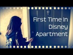 First Time in the Apartment   Disney College Program
