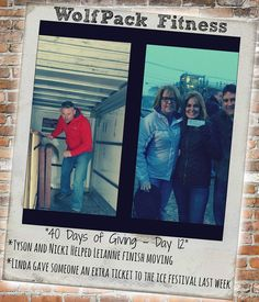 Tyson and Nicki helped Leianne finish moving! Linda gave someone an extra ticket to the ice festival.  #40daysofgiving