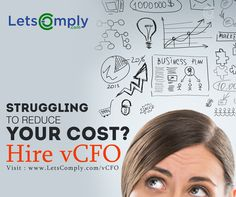 Virtual CFO services- Business Plan Assistance,#Financial Advice, Transaction & Advisory #Legal and #taxation compliances  for more details log on www.letscomply.com or mail us to: info@letscomply.com