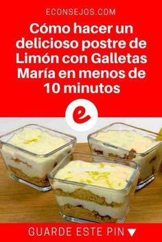 Postres faciles | Cómo hacer un delicioso postre de Limón con Galletas María en menos de 10 minutos | Cómo hacer un delicioso postre de Limón con Galletas María en menos de 10 minutos.