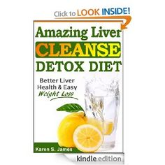 FREE: Amazing Liver Cleanse Detox Diet: Better Liver Health, Quick Weight Loss, & Natural Detox (Liver Healthy Recipes Included) eBook...